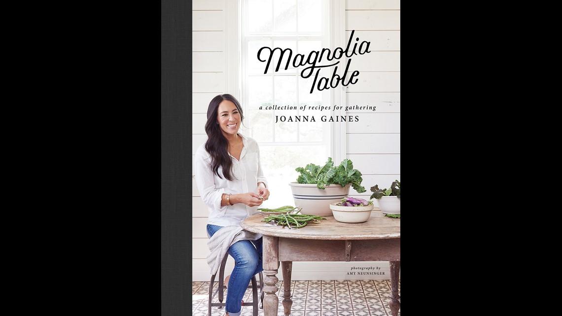We Put Joanna Gaines New Magnolia Table Cookbook To The Taste Test 9news Com