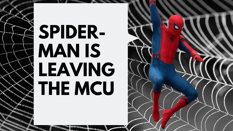 What does it mean that Spider-Man will no longer be in the Marvel movies?