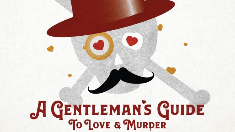 Vintage Theatre A Gentleman's Guide to Love and Murder