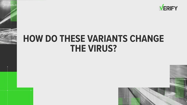 VERIFY: How do variants change the COVID-19 virus?