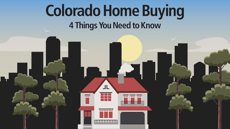 Colorado home buying: 4 things you need to know