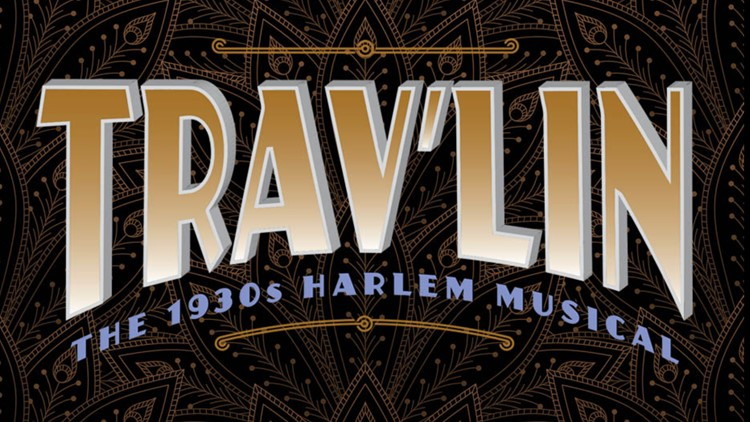 Trav'lin – The 1930's Harlem Musical