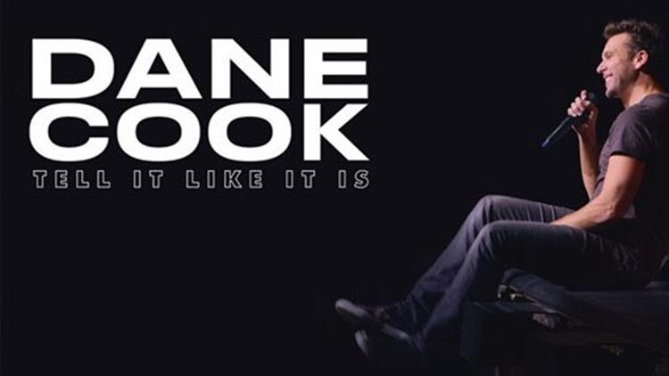 Dane Cook Tell It Like It