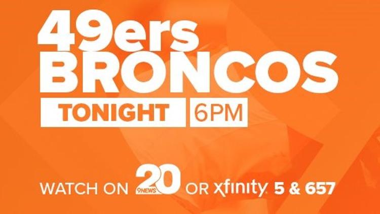 49ers BRONCOS tonight