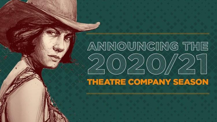DCPA Theatre Company Announces Production Lineup for 2020/21 Season
