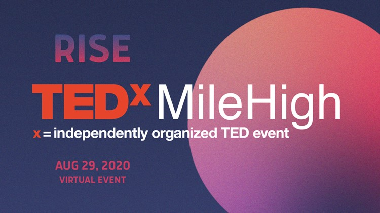 TEDxMileHigh goes virtual for the first time