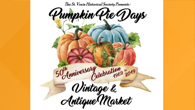 The St. Vrain Historical Society Pumpkin Pie days vintage market