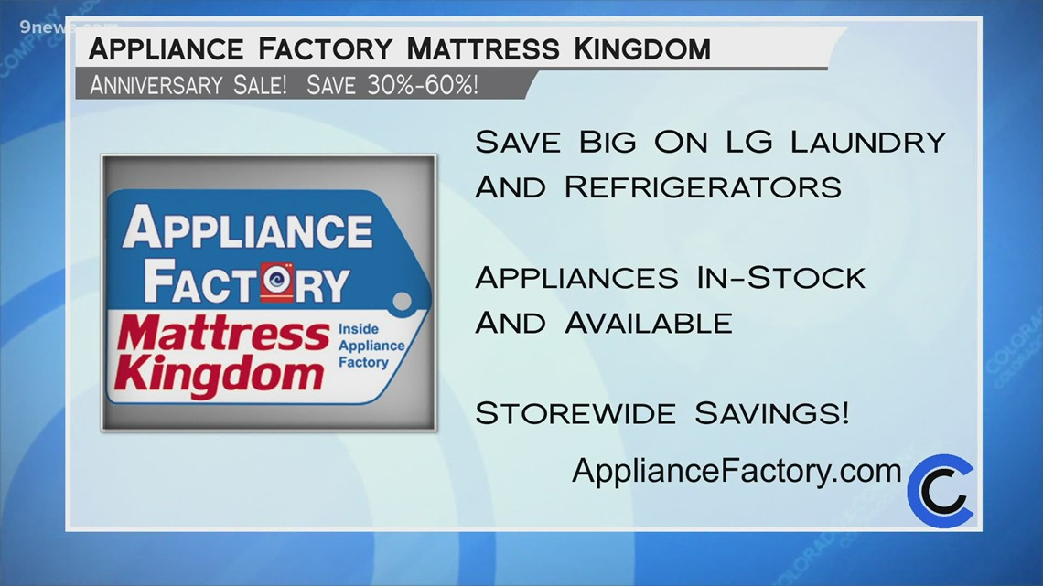 Appliance Factory and Mattress Kingdom - April 22, 2021
