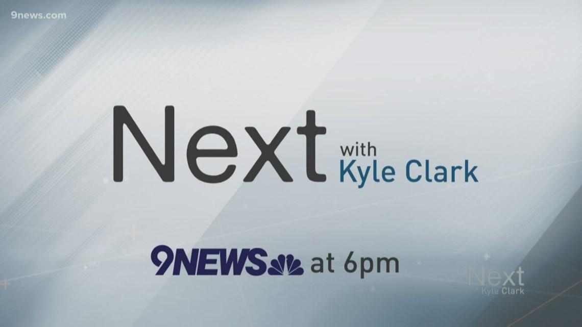 Next with Kyle Clark | News | 9NEWS com