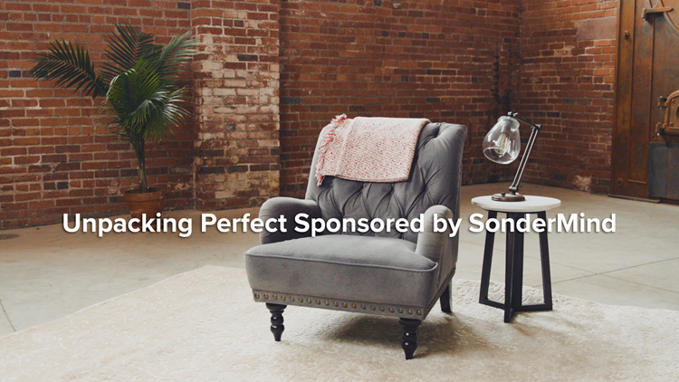 Unpacking Perfect Sponsored by SonderMind